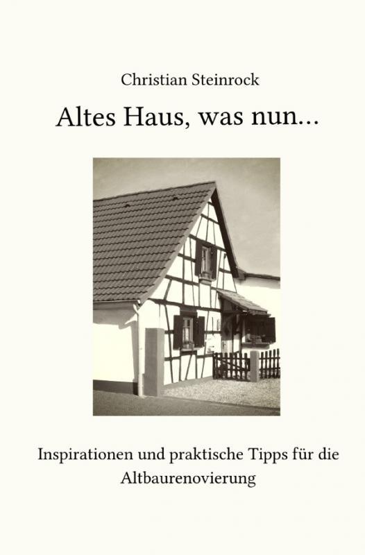 Cover-Bild Altes Haus, was nun...