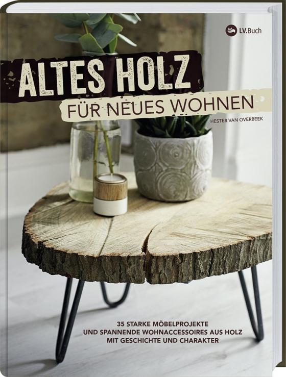 Cover-Bild Altes Holz für neues Wohnen