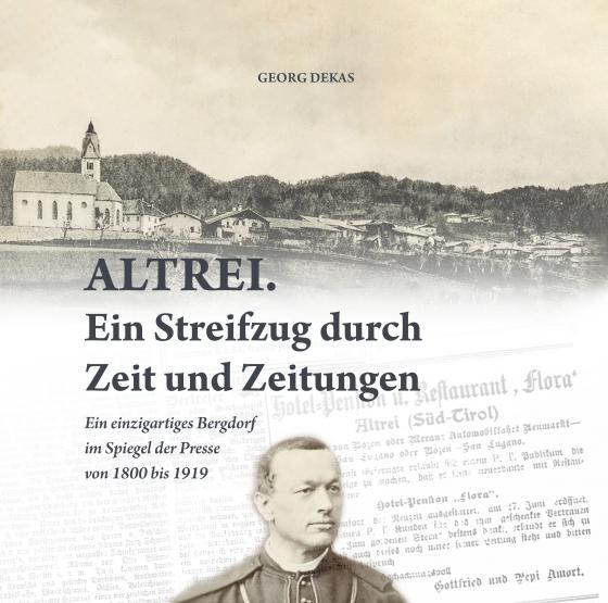 Cover-Bild Altrei - Ein Streifzug durch Zeit und Zeitungen