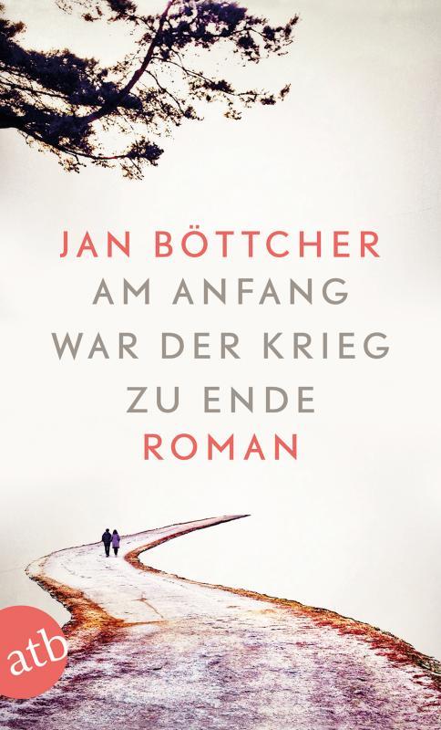 Cover-Bild Am Anfang war der Krieg zu Ende