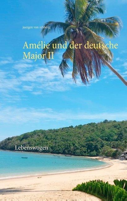 Cover-Bild Amélie und der deutsche Major II