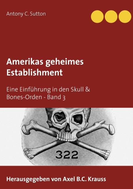 Cover-Bild Amerikas geheimes Establishment