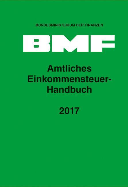 Cover-Bild Amtliches Einkommensteuer-Handbuch 2017