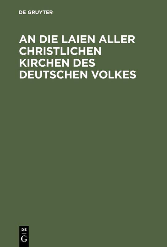 Cover-Bild An die Laien aller christlichen Kirchen des deutschen Volkes