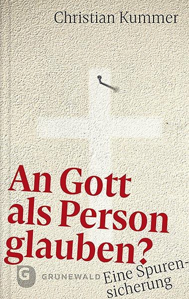 Cover-Bild An Gott als Person glauben?