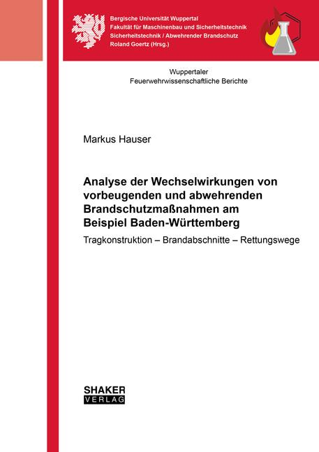 Cover-Bild Analyse der Wechselwirkungen von vorbeugenden und abwehrenden Brandschutzmaßnahmen am Beispiel Baden-Württemberg