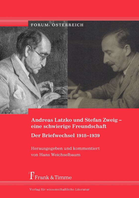 Cover-Bild Andreas Latzko und Stefan Zweig – eine schwierige Freundschaft. Der Briefwechsel 1918–1939