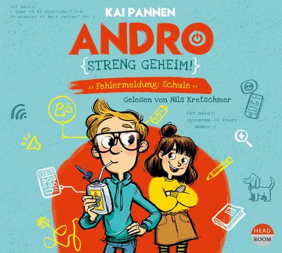 Cover-Bild Andro, streng geheim! - Fehlermeldung Schule (Teil 1)