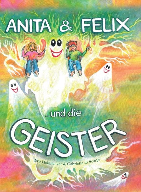 Cover-Bild Anita & Felix und die Geister