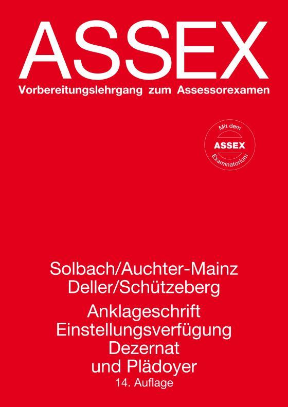 Cover-Bild Anklageschrift, Einstellungsverfügung, Dezernat und Plädoyer