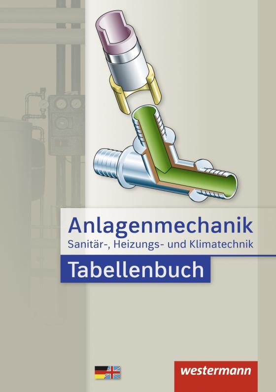 Cover-Bild Anlagenmechanik / Anlagenmechanik für Sanitär-, Heizungs- und Klimatechnik