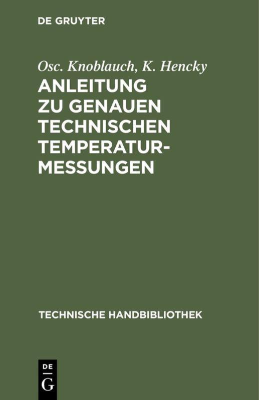 Cover-Bild Anleitung zu genauen technischen Temperaturmessungen