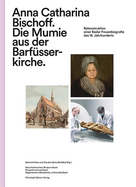 Cover-Bild Anna Catharina Bischoff. Die Mumie aus der Barfüsserkirche