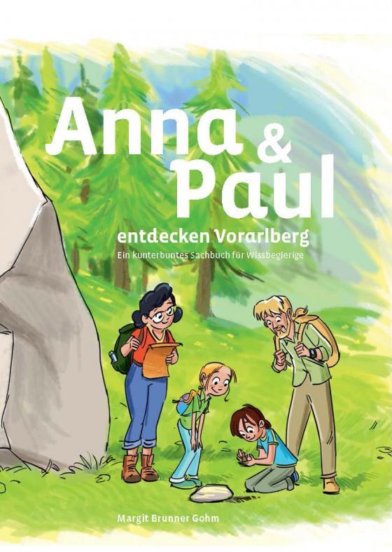 Cover-Bild Anna und Paul entdecken Vorarlberg