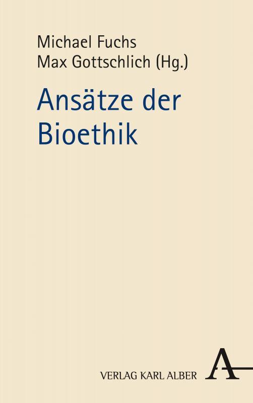 Cover-Bild Ansätze der Bioethik