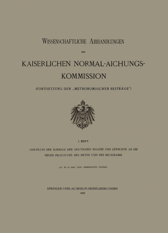 Cover-Bild Anschluss der Normale der Deutschen Maasse und Gewichte an die Neuen Prototype des Meter und des Kilogramm