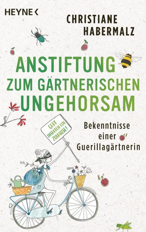 Cover-Bild Anstiftung zum gärtnerischen Ungehorsam