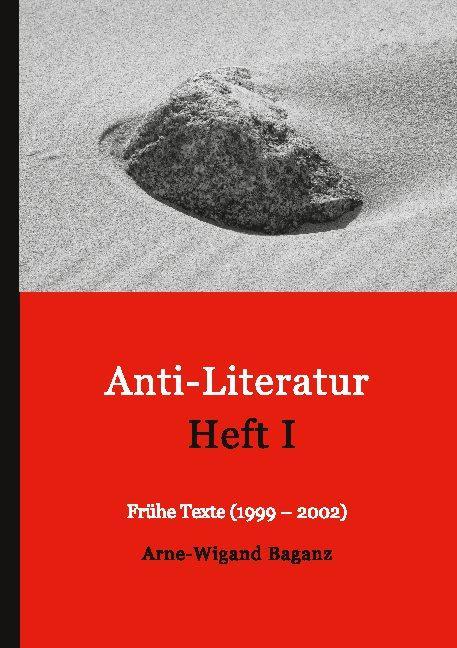 Cover-Bild Anti-Literatur Heft I