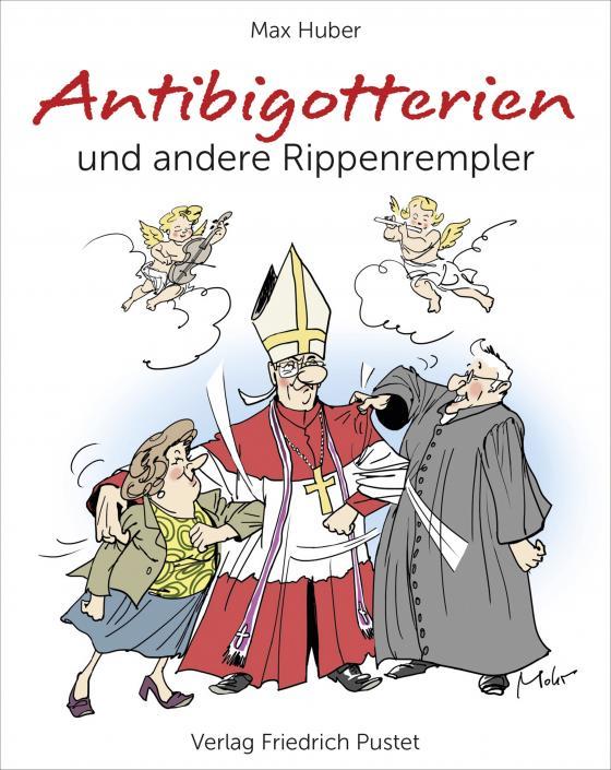 Cover-Bild Antibigotterien und andere Rippenrempler