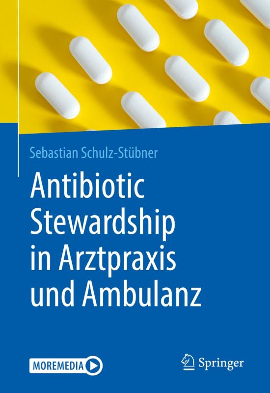 Cover-Bild Antibiotic Stewardship in Arztpraxis und Ambulanz