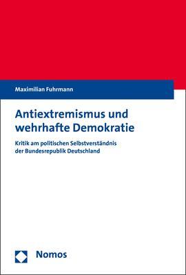 Cover-Bild Antiextremismus und wehrhafte Demokratie