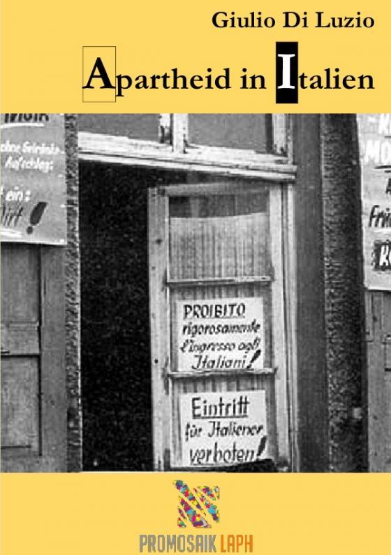 Cover-Bild Apartheid in Italien - Fragmente aus dem Apartheid-Italien