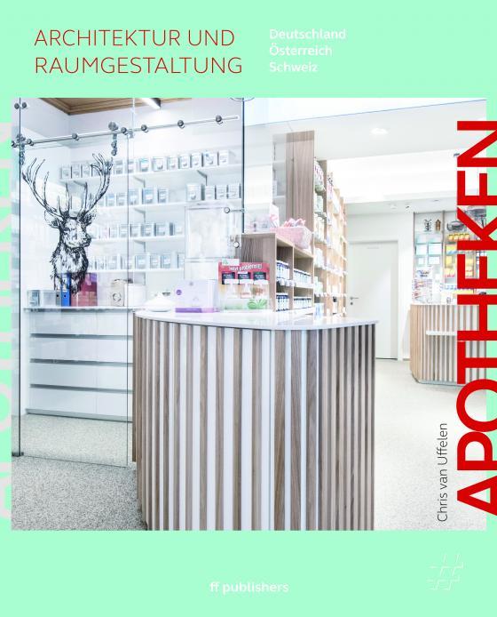 Cover-Bild Apotheken - Architektur und Raumgestaltung