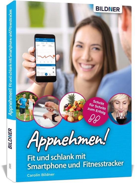 Cover-Bild Appnehmen! Fit und schlank mit Smartphone & Fitnesstracker