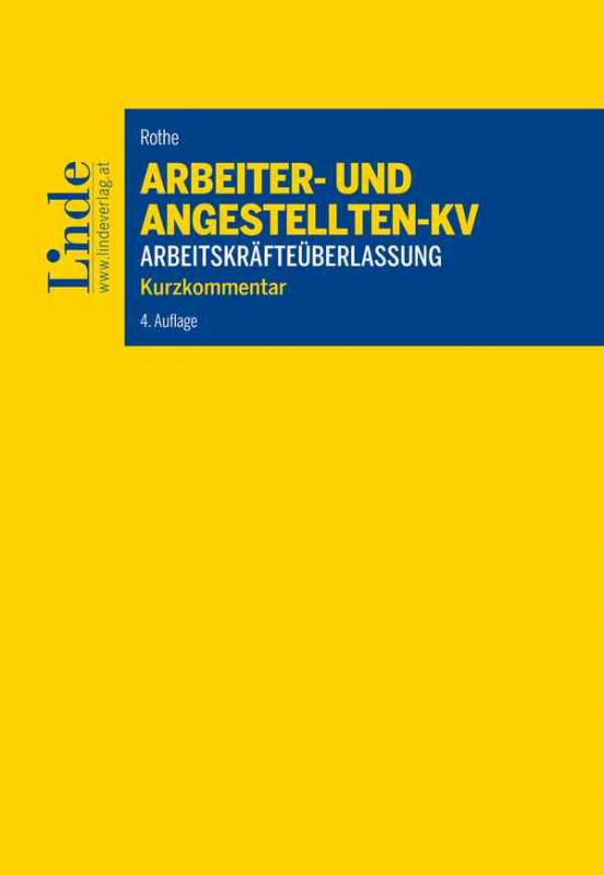 Cover-Bild Arbeiter- und Angestelltenkollektivvertrag für das Gewerbe der Arbeitskräfteüberlassung