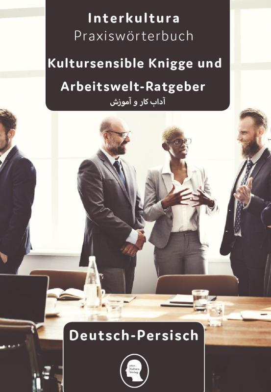 Cover-Bild Arbeits- und Ausbildungs-Knigge Deutsch - Persisch