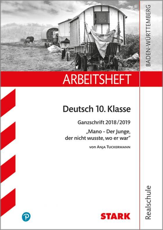 Cover-Bild Arbeitsheft Realschule - Deutsch - BaWü- Ganzschrift 2018/19 - Tuckermann: Mano
