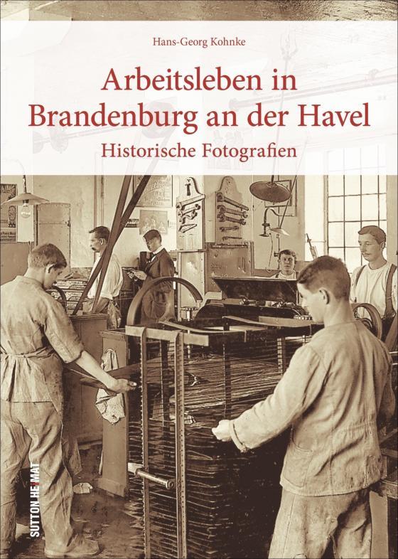 Cover-Bild Arbeitsleben in Brandenburg an der Havel