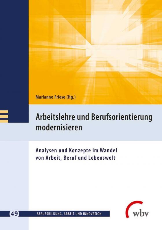 Cover-Bild Arbeitslehre und Berufsorientierung modernisieren