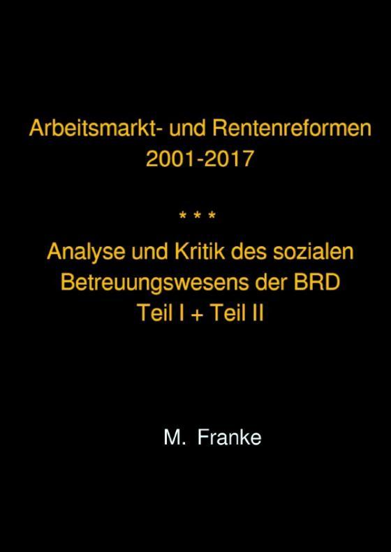 Cover-Bild Arbeitsmarkt- und Rentenreformen 2001-2017