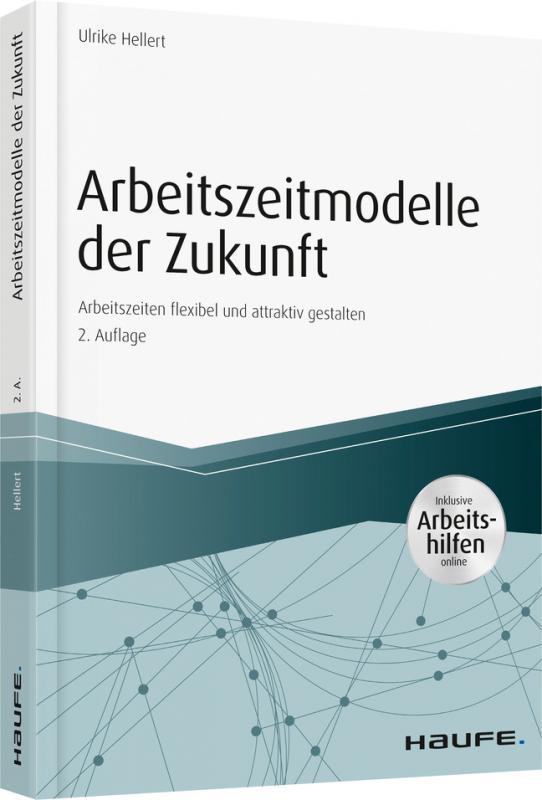 Cover-Bild Arbeitszeitmodelle der Zukunft - inkl. Arbeitshilfen online