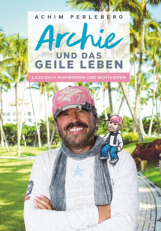 Cover-Bild Archie und das geile Leben
