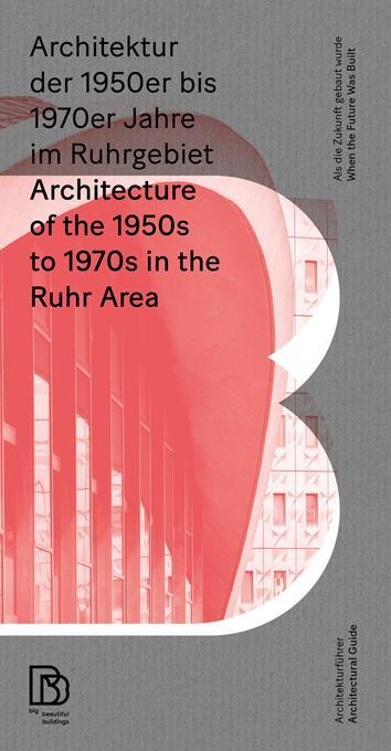 Cover-Bild Architektur der 1950er bis 1970er Jahre im Ruhrgebiet