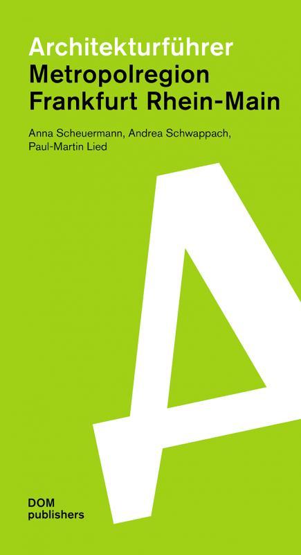 Cover-Bild Architekturführer Metropolregion Frankfurt Rhein-Main