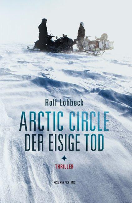 Cover-Bild Arctic Circle – Der eisige Tod