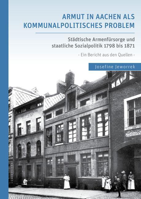 Cover-Bild Armut in Aachen als kommunalpolitisches Problem