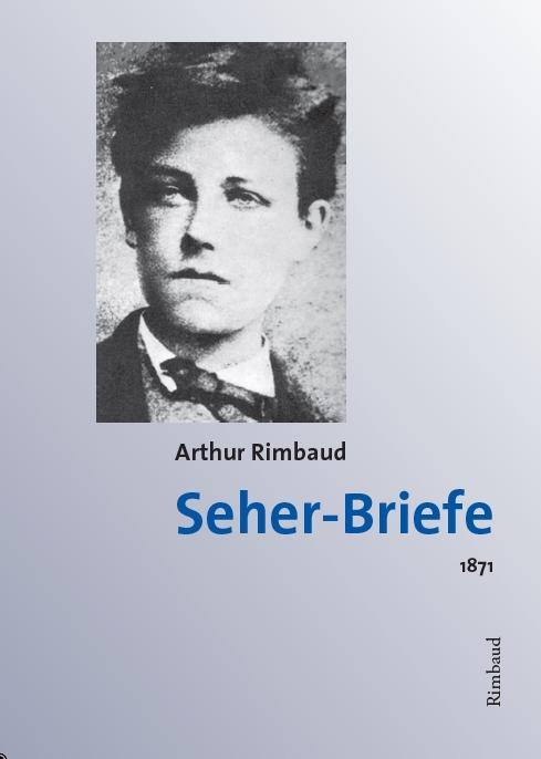 Cover-Bild Arthur Rimbaud - Werke / Seher-Briefe