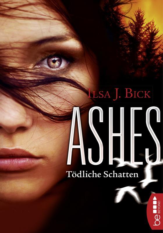Cover-Bild Ashes - Tödliche Schatten