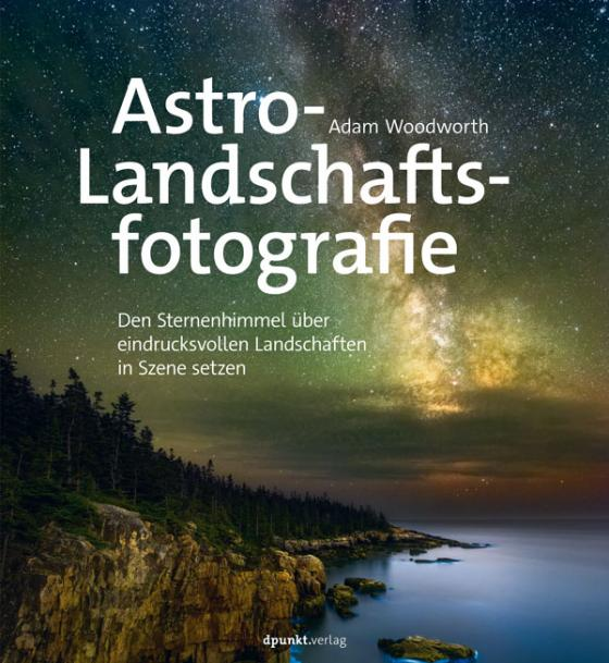 Cover-Bild Astro-Landschaftsfotografie