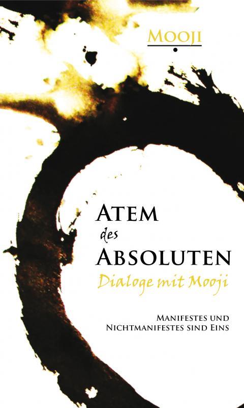 Cover-Bild Atem des Absoluten - Dialoge mit Mooji
