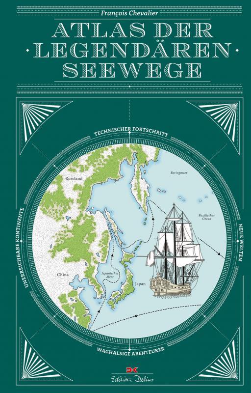Cover-Bild Atlas der legendären Seewege