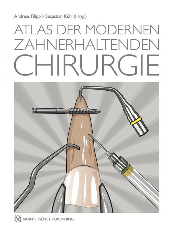 Cover-Bild Atlas der modernen zahnerhaltenden Chirurgie