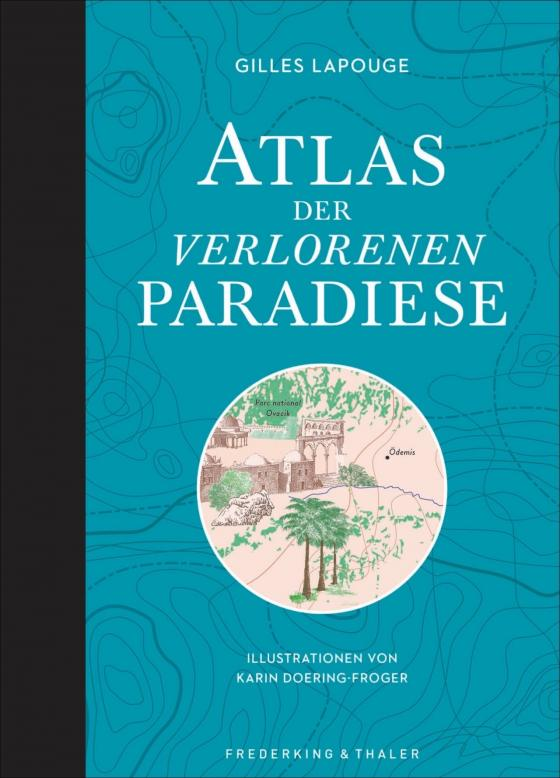 Cover-Bild Atlas der verlorenen Paradiese