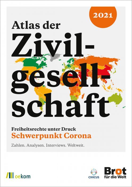 Cover-Bild Atlas der Zivilgesellschaft: Freiheitsrechte unter Druck