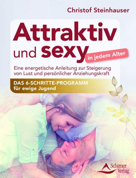 Cover-Bild Attraktiv und sexy in jedem Alter