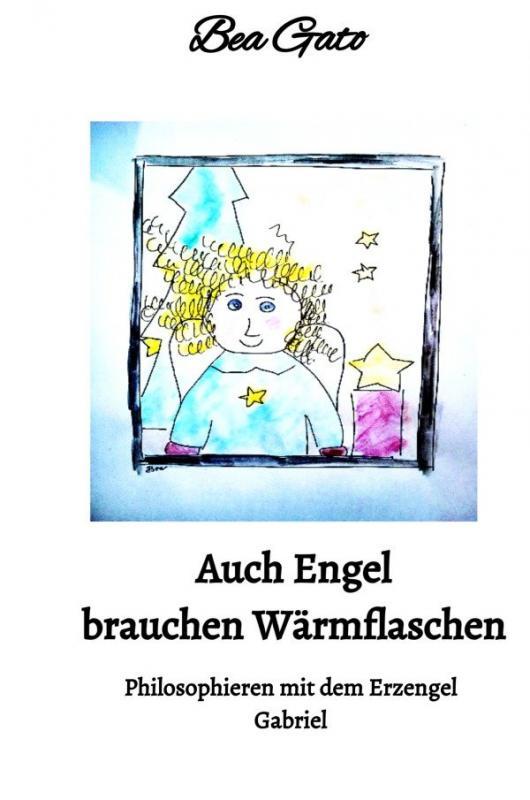 Cover-Bild Auch Engel brauchen Wärmflaschen